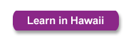 Learn in Hawaii